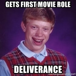 Bad Luck Brian - gets first movie role deliverance