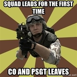 Arma 2 soldier - sQUAD lEADS FOR THE FIRST TIME co AND pSGT LEAVES