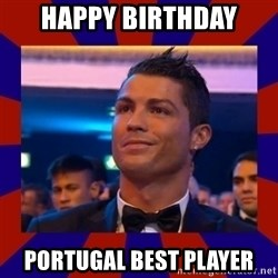CR177 - HAPPY BIRTHDAY PORTUGAL BEST PLAYER