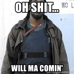 Omar Little - OH SHIT... WILL MA COMIN'