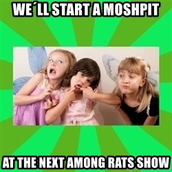 CARO EMERALD, WALDECK AND MISS 600 - we´ll start a moshpit at the next among rats show
