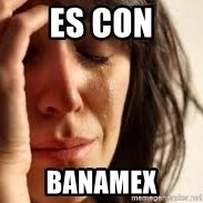 Crying lady - es con banamex