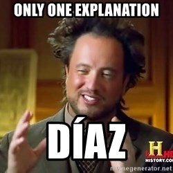 Ancient Aliens - only one explanation díaz