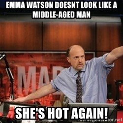 Jim Kramer Mad Money Karma - Emma watson doesnt look like a middle-aged man She's hot again!