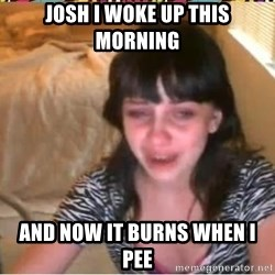 Jessi Slaughter - josh i woke up this morning and now it burns when I pee