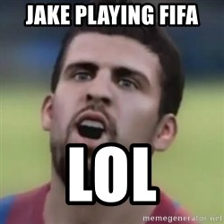 LOL PIQUE - Jake playing fifa lol