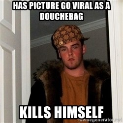 Scumbag Steve - Has picture Go viral as a douchebag kills himself