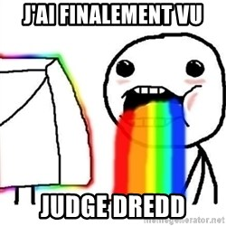 Puking Rainbows - J'ai FINALEMENT vu JUDGE DREDD