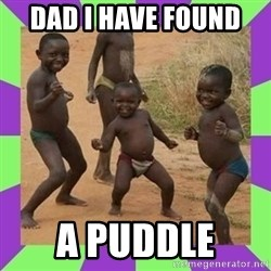 african kids dancing - DAD I HAVE FOUND  A PUDDLE