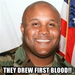 Christopher Dorner -  They drew first BLood!!