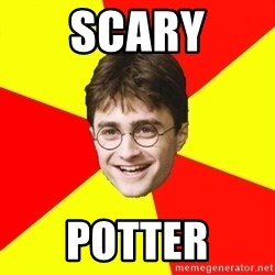 cheeky harry potter - SCARY POTTER