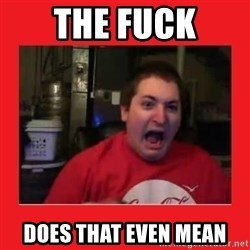 Disgruntled Joseph - The Fuck does that even mean