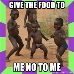 african kids dancing - GIVE THE FOOD TO ME NO TO ME