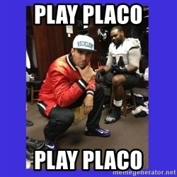 PAY FLACCO - PLAY PLACO PLAY PLACO