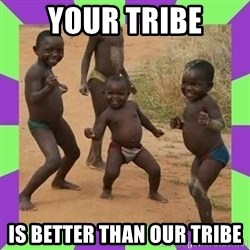 african kids dancing - Your tribe Is better than our tribe