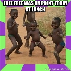 african kids dancing - FREE FREE WAS ON POINT TODAY AT LUNCH