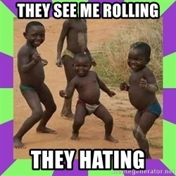 african kids dancing - THEY SEE ME ROLLING THEY HATING
