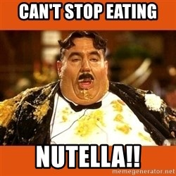 Fat Guy - Can't Stop Eating  Nutella!!
