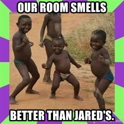 african kids dancing - OUR ROOM SMELLS BETTER THAN JARED'S.