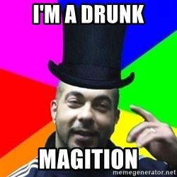 facebookazad - I'M A DRUNK MAGITION