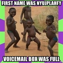 african kids dancing - first name was nyujplahfy voicemail box was full