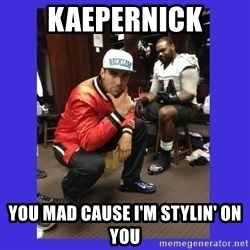 PAY FLACCO - Kaepernick You mad cause i'm stylin' on you