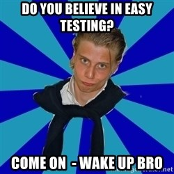Typical Mufaren - Do you believe in easy testing? come on  - wake up bro