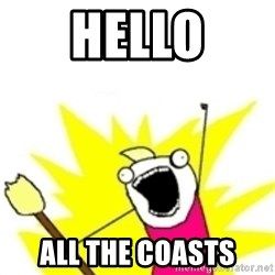 x all the y - hello all the coasts