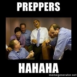 obama laughing  - Preppers hahaha