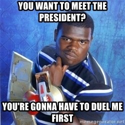 yugioh - you want to meet the president? you're gonna have to duel me first