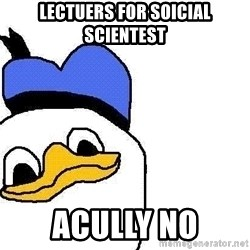 Dolan duck - Lectuers for soicial scientest acully no