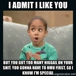 Raven Symone - I admit i like you but you got too many niggas on your shit. you gonna have to hmu first, so i know i'm special