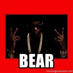 2 chainz valentine -  Bear