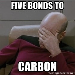 Picardfacepalm - five bonds to  CARBON
