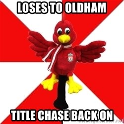 Liverpool Problems - loses to oldham title chase back on