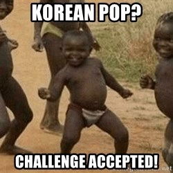 Success African Kid - korean pop? challenge accepted!
