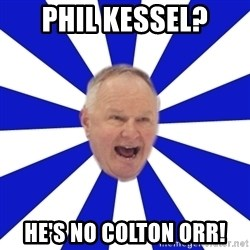 Crafty Randy - phil kessel? he's no colton orr!