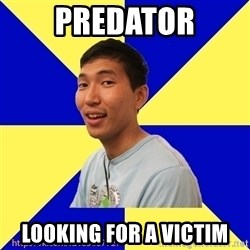 Jerk Aldarik - predator looking for a victim