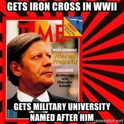 Helmut looking at top right image corner. - Gets Iron Cross in WWII Gets military university named after him