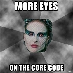 Black Swan Eyes - more eyes on the core code