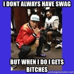 PAY FLACCO - i dont always have swag  but when i do i gets bitches