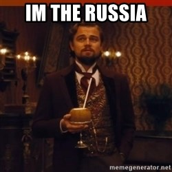 you had my curiosity dicaprio - Im the russia