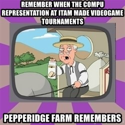 Pepperidge Farm Remembers FG - remember when the compu representation at itam made videogame tournaments pepperidge farm remembers