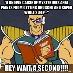 "El Arte de Amarte por Nappa - ""a Known cause of mysterious anal pain is from getting drugged and raped while sleep--"" Hey wait a second!!!!"