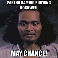 BOY ASSUMING - Pareho kaming puntang rockwell may chance!