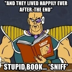 "El Arte de Amarte por Nappa - ""and they lived happily ever after. The end"" stupid book... *sniff*"