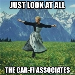 sound of music - just look at all the car-fi associates