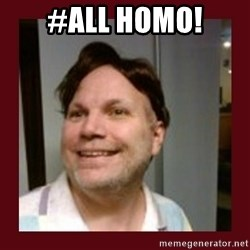 Free Speech Whatley - #ALL HOMO!