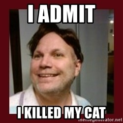 Free Speech Whatley - i admit  i killed my cat
