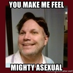 Free Speech Whatley - You make me feel mighty asexual